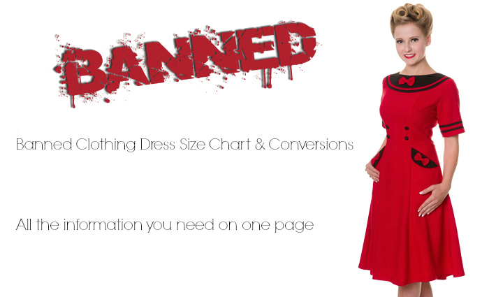 Banned Clothing Dress Size Chart